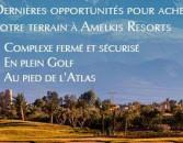 Dernières opportunités pour acheter votre Terrain à Amelkis Resorts III